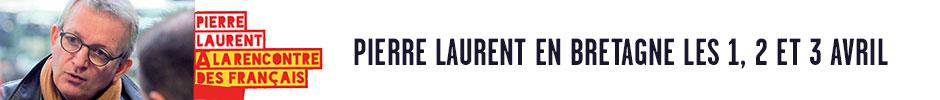 Pierre Laurent en Bretagne!