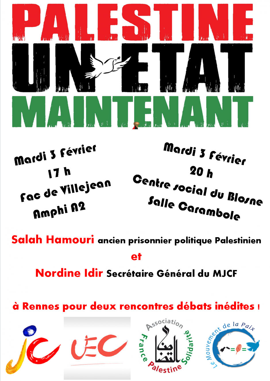 Salah Hamouri et Nordine Idir à Rennes ! RDV mardi 3 février!